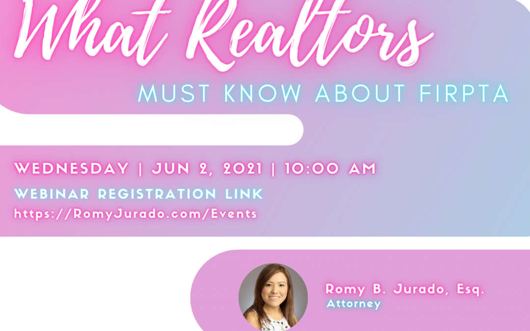 What Realtors must know about FIRPTA with Attorney Romy B. Jurado